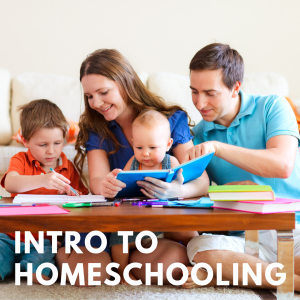 Intro to Homeschooling